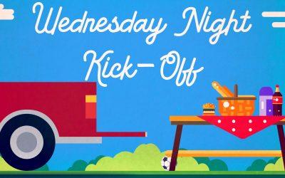 Wednesday Night Kick-Off