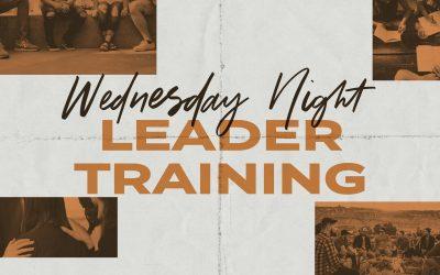 Wednesday Night Leader Training