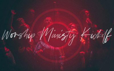 Worship Ministry Kick-Off